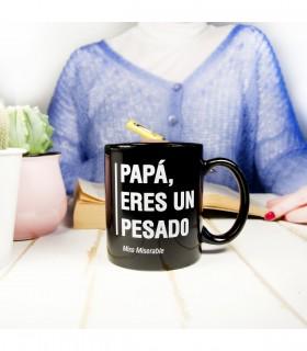 Taza Existencialista - Papá, eres un pesado